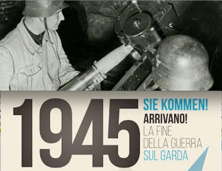 Die letzten Tage des Zweiten Weltkrieges im Gardasee-Gebiet