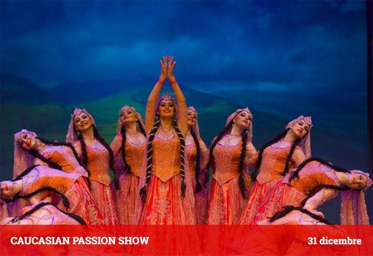 Caucasion Passion Show in Verona