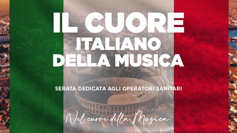 """Arena Verona: Am 25. Juli """"Das italienische Herz der Musik"""""""
