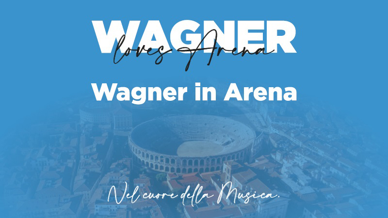 Arena Verona: Am 7. August, Hommage an Wagner