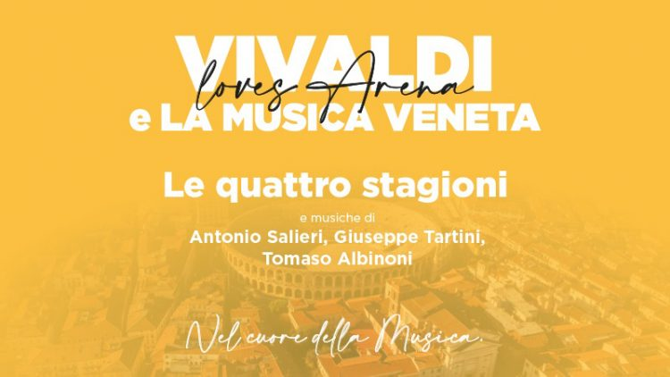 """Arena Verona: Am 13. August """"Die vier Jahreszeiten"""" von Vivaldi"""