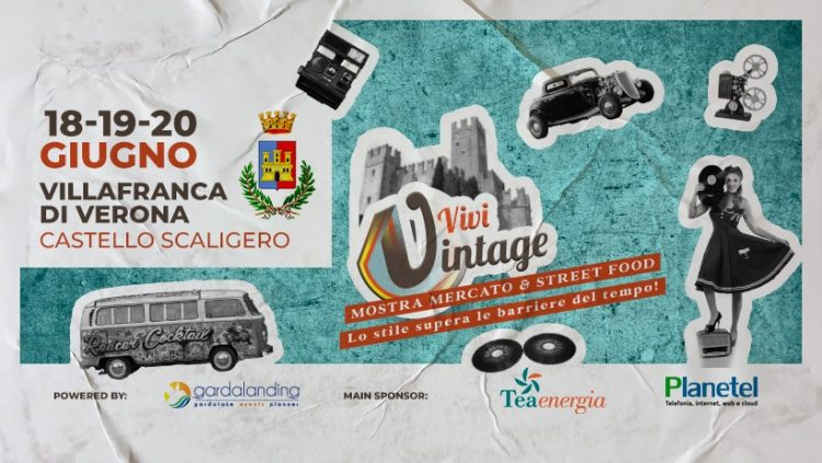 """""""Vivi Vintage"""", der Ausstellungsmarkt im Scaligerschloss, ist zurück in Villafranca"""